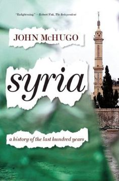 Syria: A History of the Last Hundred Years. Click on the book cover to request this title at the Bill or Gales Ferry Libraries. 5/15