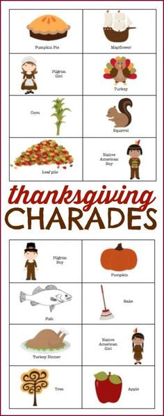 Thanksgiving Charades:  Fun for the whole family!  Or matching game.