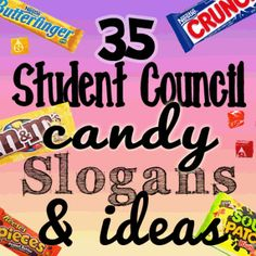 35 student council candy slogans and ideas