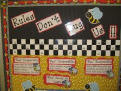 Postive classroom rules - Bee Respectful, Bee Cooperative, Bee Responsible and Bee Ready to Learn