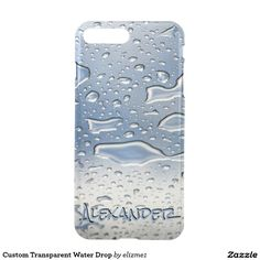 Custom Transparent Water Drop iPhone 7 Plus Case The droplet designgives your phond a wet look. Add your custom name to #personalize it. Available for all models.
