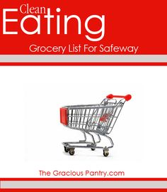 How To Shop For Clean Eating at Safeway.