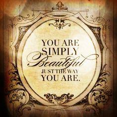 #beautifull #justthewayyouare