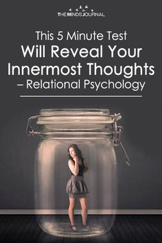 This 5 Minute Test Will Reveal Your Innermost Thoughts - Relational Psychology - https://themindsjournal.com/this-5-minute-test-will-reveal-your-innermost-thoughts-relational-psychology/