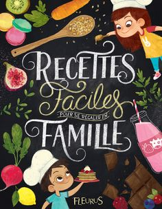 Illustrations and cover design for a french children's cookbook Autor: Eléonore TheryPublisher: Fleurus Editions
