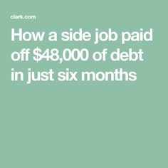 How a side job paid off $48,000 of debt in just six months
