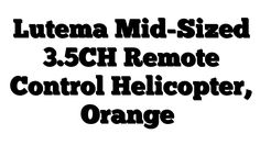 Lutema Mid-Sized 3.5CH Remote Control Helicopter, Orange - http://techstronics.com/reviews/hobbies/rc-cars/lutema-mid-sized-3-5ch-remote-control-helicopter-orange/  - #RCCars
