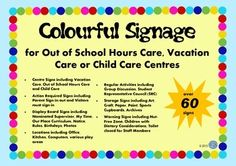 Bright and Colourful signage that adds a sense of fun to any childcare facility, in particular Out of School Hours Care (OSHC), Vacation Care or School Aged Care Centres. They are designed to add a professional, colourful, consistent look to the centre.