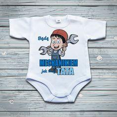 Będę MECHANIKIEM jak mój TATA #mechanik #tata #bodziak Body, Onesies, Clothes, Outfits, Clothing, Kleding, Babies Clothes, Outfit Posts, Jumpsuits