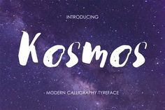 Kosmos - modern brush script    by mcherevan in Fonts  Script         introduce you my new font KOSMOS - unique blend of grunge and m...
