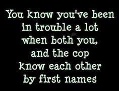 30 Ideas For Funny Quotes And Sayings About Life Humor Laughing Famous Quotes About Life, Funny Quotes About Life, Life Quotes, Cops Humor, Police Humor, Police Cops, Police Officer, Cop Quotes, Jokes Quotes