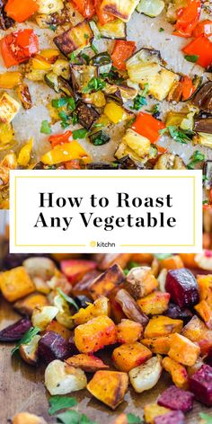 How To Roast Any Vegetable - Vegetable Recipes Roasted Mixed Vegetables, Oven Vegetables, Roasted Vegetable Recipes, Roasted Vegetables Thanksgiving, Roasted Veggies In Oven, Grilled Vegetables, Veggie Recipes, Beef Recipes, Recipies
