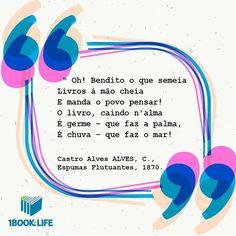 """Castro Alves, o poeta dos escravos, viveu uma vida digna de livros! — Em 6 de julho de 1871 faleceu Castro Alves, o """"Poeta dos Escravos"""".   Conhecido por ser defensor das causas abolicionistas, escrevia versos de protestos e os declamava para multidões que o ovacionavam. Viva Castro Alves!  Veja em nosso Blog um pouco mais sobre a incrível vida e obra do poeta.   http://1book4life.com/blog"""