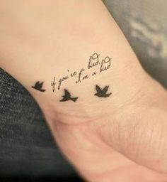 Idées de phrases pour tatouage : « If you're a bird, I'm a bird »