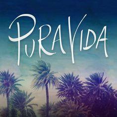 Pura Vida; I wanna go back!