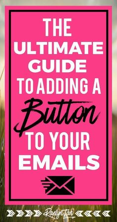 Tutorial: How to Add a Button to Your Emails (HTML Included) - alicia Email Marketing Design, E-mail Marketing, Content Marketing Strategy, Internet Marketing, Digital Marketing, Marketing Quotes, Business Marketing, Affiliate Marketing, Online Marketing