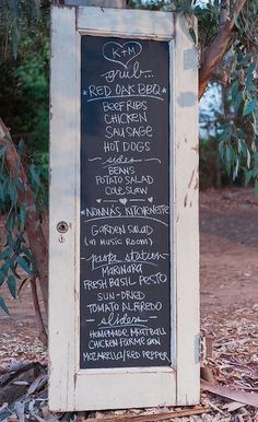 42. Show your guests your wedding menu on an old door painted with chalkboard paint. Perfect for a rustic wedding!  50 Wedding Ideas from Pinterest | StyleCaster