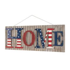 """Decorate your household with the warm welcome of this Patriotic """"Home"""" Wall Sign. The distinctive plaque has a vintage galvanized metal background with metal red, white, and blue words forming the """"Home"""" greeting. Fourth Of July Decor, 4th Of July Decorations, July 4th, Yard Decorations, Americana Crafts, Patriotic Crafts, Americana Kitchen, Rustic Americana Decor, 4th July Crafts"""