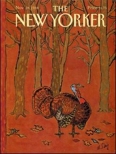 Thanksgiving - The New Yorker, by Steig 1988 The New Yorker, New Yorker Covers, Thanksgiving Blessings, Vintage Thanksgiving, Thanksgiving Graphics, Thanksgiving Background, Happy Thanksgiving, Capas New Yorker, Magazine Art