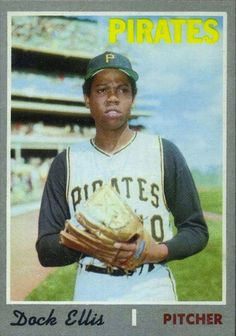 Dock Ellis: The First Eternal - The Baseball Reliquary Pirates Baseball, Baseball Star, Baseball Players, Pittsburgh Sports, Pittsburgh Pirates, Dock Ellis, Hockey Cards, Baseball Cards, Pirate Pictures