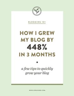 How I grew my blog by 448% in 3 months | Blog Tips to help you quickly grow your blog.