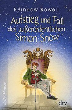 Aufstieg und Fall des außerordentlichen Simon Snow Roman ... https://www.amazon.de/dp/3423640324/ref=cm_sw_r_pi_dp_x_pnSgzbM0ZGSN3