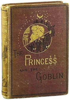 George MacDonald: The Princess and the Goblin