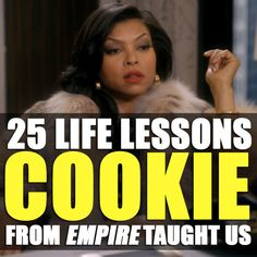 "25 Invaluable Life Lessons We've Learned From Cookie On ""Empire\"" The streets ain't made for everybody, that's why they made sidewalks. tv show Movies Showing, Movies And Tv Shows, Empire Quotes, Empire Cookie, Best Quotes, Life Quotes, Bitch Quotes, Empire Fox, Taraji P"