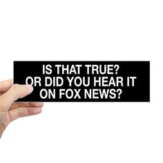 Anti Fox News Bumper Sticker on CafePress.com