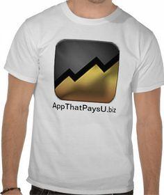 http://www.AppThatPaysU.biz with logo T-Shirt