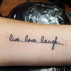Live love laugh tattoo