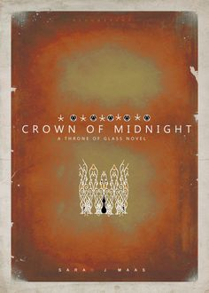 Crown of Midnight - Throne of Glass series(so far) // cover redesigns Aelin Ashryver Galathynius, Celaena Sardothien, Throne Of Glass Books, Throne Of Glass Series, A Court Of Wings And Ruin, A Court Of Mist And Fury, Crown Of Midnight, Victorian Books, Empire Of Storms