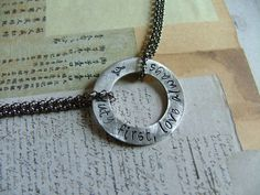 Duty first, love always.  Custom hand stamped washer necklace by MyBella.  https://www.facebook.com/MyBellaByLizLollar#!/MyBellaByLizLollar