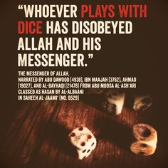 Playing With Dice Islamic Inspirational Quotes Islam Hadith Hadith