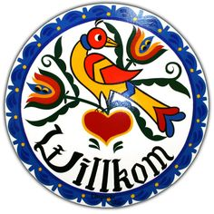 """Pennsylvania Dutch Hex Sign...Home """"Wilkom"""" (welcome) sign with single Distelfink (bird) (on barns or homes)"""