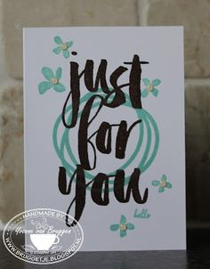"""Yvonne is Stampin' & Scrapping: Stampin' Up! Just for you card <a class=""""pintag searchlink"""" data-query=""""%23stampinup"""" data-type=""""hashtag"""" href=""""/search/?q=%23stampinup&rs=hashtag"""" rel=""""nofollow"""" title=""""#stampinup search Pinterest"""">#stampinup</a>"""