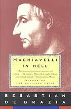Machiavelli in Hell by Sebastian de Grazia - 1990 Winner of the Pulitzer Prize for Biography