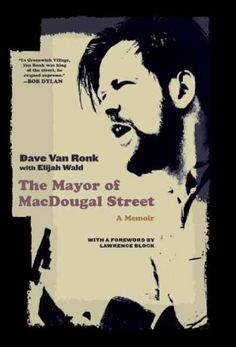 Inside Llewyn Davis was inspired by this book: Dave Van Ronk (1936-2002) was one of the founding figures of the 1960s folk revival. He was also a marvelous storyteller, a peerless musical historian, and one of the most quotable figures on the Greenwich Village scene. The Mayor of MacDougal Street will appeal not only to folk and blues fans but to anyone interested in the music, politics, and spirit of a revolutionary period in American culture.