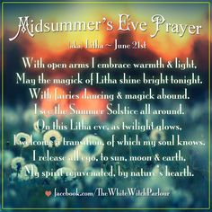 midsummer, litha, midsummer's eve, fairies, magick, metaphysical, wicca, witch, prayer, blessing, june, spell, ritual, inspiration, facebook.com/thewhitewitchparlour