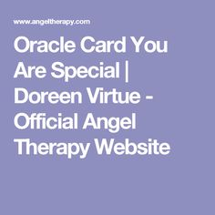 Oracle Card Calling Your Soul Mate Types Of Angels, Angel Readings, Angel Numbers, Doreen Virtue, You Are Special, Your Soul, Assertiveness, Be True To Yourself, Life Purpose