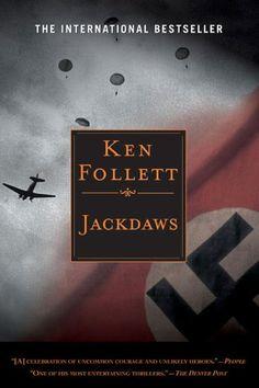 JACKDAWS by Ken Follet.  El libro que me introdujo en el mundo de Ken Follet