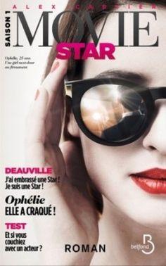 Couverture du livre : Movie Star, Tome 1 : Deauville