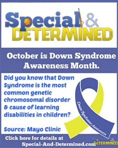 Down Syndrome Awareness Month 2015 - Fact #1