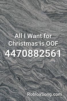 all i want for christmas is oof roblox id