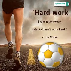 #Quoteoftheday Tickets Online, Soccer Ball, Quote Of The Day, Work Hard, Soccer, Working Hard, Hard Work, Football, Futbol