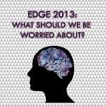 ¿Qué les preocupa a las personas más inteligentes del mundo?