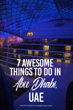 7 Awesome Things To Do In Abu Dhabi, UAE Abu Dhabi, United Arab Emirates. Most of you would probably think of Dubai as THE place to go in the Middle East, and that's for a reason. But the actual capital city of the United Arab Emirates is Abu Dhabi, located just a 90-minute drive along the coast from Dubai, and there are heaps to be discovered there as well.
