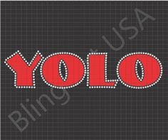 You Only Live Once Rhinestone Design Pattern Download File