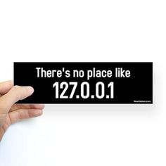There's no place like 127.0.0.1 #tech #humor