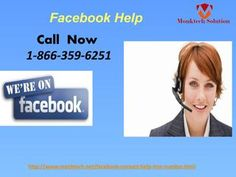 Call At Facebook Help Number 1-866-359-6251 To Get A Genuine Solution For FbIf you are looking for the genuine regarding Facebook solutions, then call us at our Facebook Help number 1-866-359-6251 as fast as you can. Here, you will get the absolute solution within fractions of seconds with the help of our talented technical geeks. For more information: http://www.monktech.net/facebook-contact-help-line-number.htmlFacebookhelp,Facebookhelpline